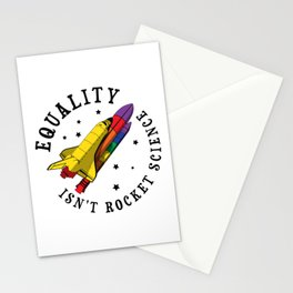 Equality Isn't Rocket Science Gift Stationery Cards