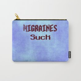Migraines Suck Carry-All Pouch