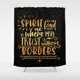 Trust Without Borders 2 Shower Curtain