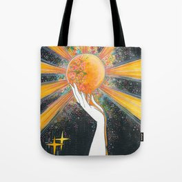 Hold onto your sun Tote Bag