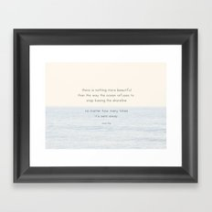 there is nothing more beautiful Framed Art Print