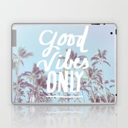 Good Vibes Only (palm trees) Laptop & iPad Skin