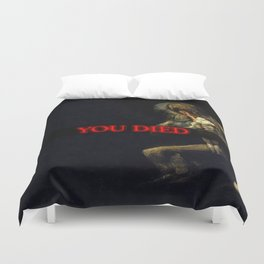 You Died Dark Soul Duvet Cover