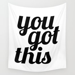 You Got This Motivational Quote Wall Tapestry