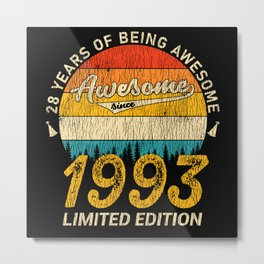 28 Year Old Bday 1993 Awesome Since 28th Birthday Metal Print