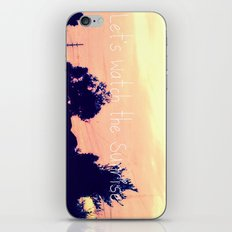 Let's Watch the Sunrise iPhone Skin