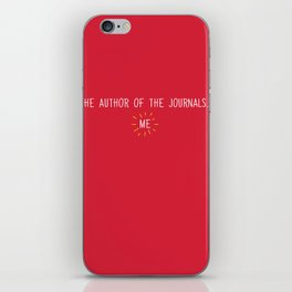 The Author of the Journals... iPhone Skin