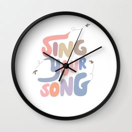 Sing Your Own Song Wall Clock