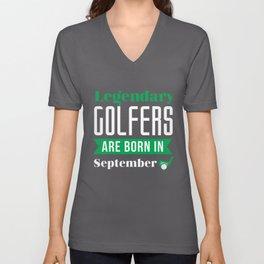 Legendary Golfers Are Born In September Golf Birthday Shirt Golfing Gift Idea Unisex V-Neck