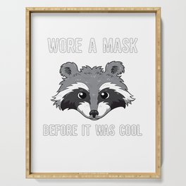 Wore A Mask Bevor It Was Cool Funny Masked Raccoon Joke   Serving Tray