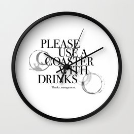 Please Use A Coaster Wall Clock