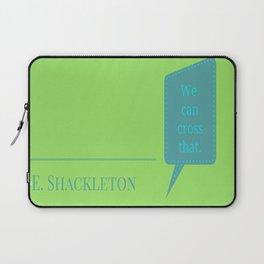 Shackleton Was Wrong Laptop Sleeve