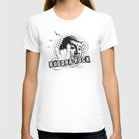 rock and roll T-shirts featuring BUDDHA Rock & Roll ! by Nirvana.K