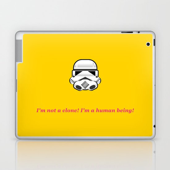 I'm not a clone! I'm a human being! Laptop & iPad Skin