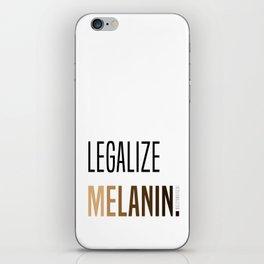 LEGALIZE MELANIN iPhone Skin