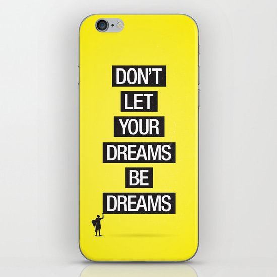 Dreams Be Dreams iPhone Skin