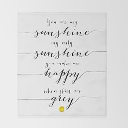 You are my sunshine part 1 Throw Blanket