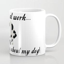 Dog Work Mug - Dog Lover - Dog Gift - Gift for Colleague - Office Mug Coffee Mug
