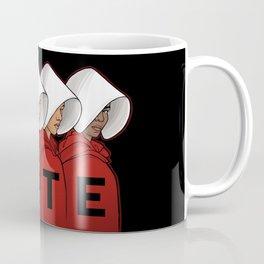 Handmaids Vote Coffee Mug