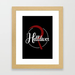The Helldiver Framed Art Print