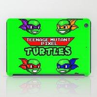 teenage mutant ninja turtles iPad Cases featuring Teenage Mutant Pixel Turtles by Rapsmyinitials