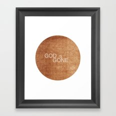 God is gone Framed Art Print