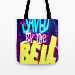 Saved By The Bell Tote Bag