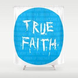 True Faith Shower Curtain
