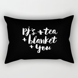PJs Tea Blanket and You black-white contemporary typography poster home wall decor bedroom Rectangular Pillow