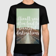 Difficult roads often lead to beautiful destinations Mens Fitted Tee Black MEDIUM