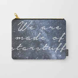 We are made of starstuff. Carry-All Pouch