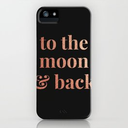 to the moon and back - black iPhone Case