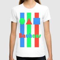 bauhaus T-shirts featuring Bauhaus by Retale