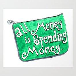 Spending Money Art Print