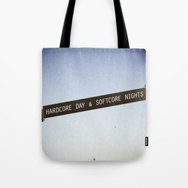 HARDCORE DAYS & SOFTCORE NIGHTS Tote Bag