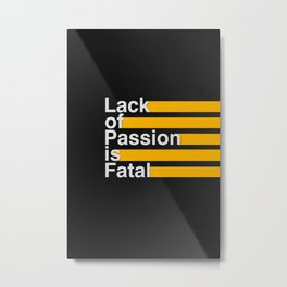 Passion Metal Print