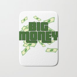"""""""Big Money"""" tee design. Perfect for money lovers like you! Makes an awesome gift to your family too! Bath Mat"""