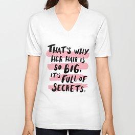 It's Full Of Secrets Unisex V-Neck