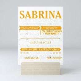 SABRINA Completely Unexplainable Shirt First Name Tee Mini Art Print