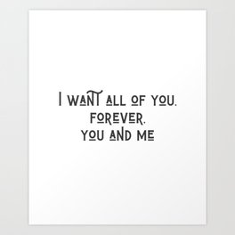 Forever, You and Me Art Print