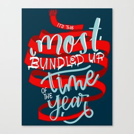 It's the Most Bundled Up Time of the Year Canvas Print