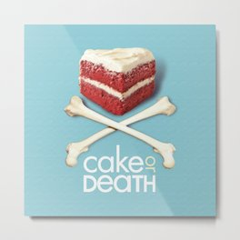Cake or Death Metal Print