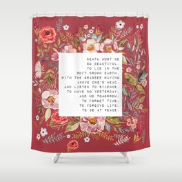 Death must be so beautiful - S. Plath Collection Shower Curtain