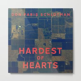 Hardest of Hearts cover Metal Print
