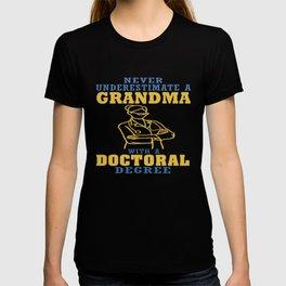 Doctoral Degree Grandma T-shirt