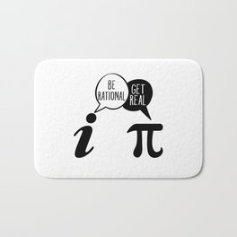 Be Rational Get Real Math Pun Bath Mat