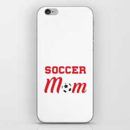 Loud and Proud Soccer Mom Beware Yells Often T-Shirt iPhone Skin