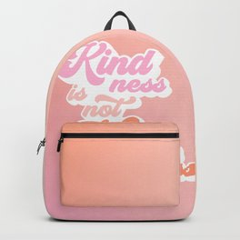 Kindness is not Weakness - Peachy  Backpack