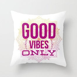 Good Vibes Only Mandala Watercolor Throw Pillow