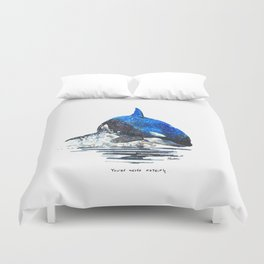 You're Never Nothing Duvet Cover
